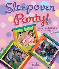 Sleepover Party! Games & Giggles for a Fun Night c2007 VGC Hardcover