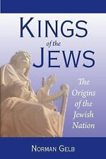 2010-04-12, Kings of the Jews, Norman Gelb, Very Good, -- Textbook Buyback, Gene