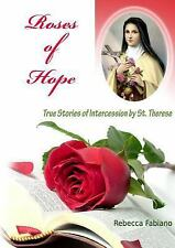 Roses of Hope by Rebecca Fabiano (2009, Paperback)