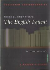 A Reader's Study Guide to Michael Ondaatje's The English Patient by John Bolland