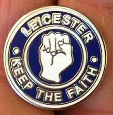 LEICESTER KEEP THE FAITH ENAMEL PIN BADGE