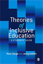Theories of Inclusive Education: A Student's Guide by Peter Clough, Jenny...