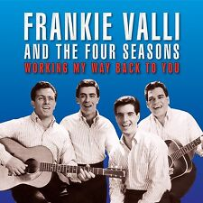 FRANKIE VALLI & THE FOUR SEASONS - WORKING MY WAY BACK TO YOU: BEST OF 2CD SET