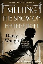 Melting the Snow on Hester Street, Waugh, Daisy, New Book