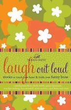 Laugh out Loud: Stories to Touch Your Heart and Tickle Your Funny Bone (Women of