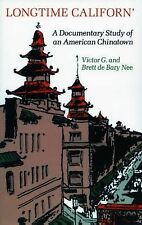 Longtime Californ': A Documentary Study of an American Chinatown, Victor Nee, Br