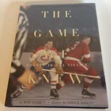 THE GAME WE KNEW: Hockey in the Fifties & Hockey in the Sixties HOWE, ORR, HULL