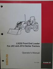 CASE- IH LX232 Front End Loader For JXC and JX1U Ser Tractors Operator`s Manual
