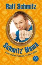 Schmitz' Mama, Taschenbuch von Ralf Schmitz