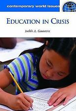 Education in Crisis: A Reference Handbook (Contemporary World Issues)