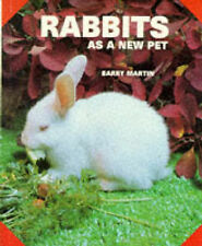 Rabbits as a New Pet, Martin, Barry