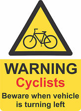 Cyclists beware warning sticker, lorry, bus, commercial