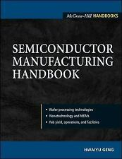 Semiconductor Manufacturing Handbook (McGraw-Hill Handbooks)