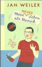 Jan Weiler: Mein neues Leben als Mensch (Die allerschönsten Kolumnen, Teil 2)