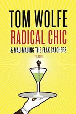 Radical Chic and Mau-Mauing the Flak Catchers by Tom Wolfe (2009, Paperback)