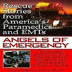 """Angels of Emergency: Rescue Stories from America's Paramedics & EMTs"" paperback"