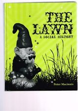 The Lawn: A Social History by Peter MacInnis (Hardback)