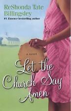 Let the Church Say Amen by ReShonda Tate Billingsley (2004, Paperback)