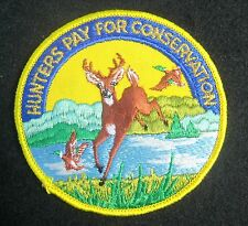 HUNTERS PAY FOR CONSERVATION EMBROIDERED SEW OR IRON ON PATCH DEER MALLARD 4""
