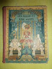 Ancien livre, bande dessiné Les milles et une nuits imagées par R. de la Nérière