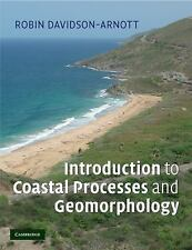 Introduction to Coastal Processes and Geomorphology by Robin Davidson-Arnott...