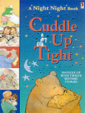 Cuddle Up Tight (A night night book), Various, Very Good Book