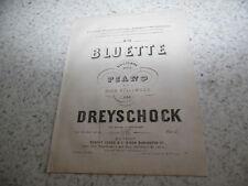 1850.Bluette nocture pour piano  .Partition.Dreyschock