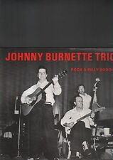 JOHNNY BURNETTE TRIO - rock a billy boogie LP