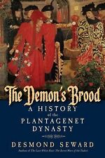 The Demon's Brood : A History of the Plantagenet Dynasty by Desmond Seward...