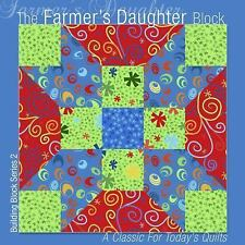 Building Block Series 1: The Farmer's Daughter Block : A Classic for Today's...