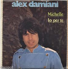 "ALEX DAMIANI - Michelle - VINYL 7"" 45 LP 1982 NEAR MINT COVER VG+ CONDITION"