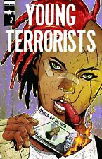 YOUNG TERRORIST #2  Black Mask Comics    est rel date 12/14/2016