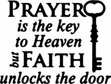 Prayer is the Key decal sticker (available in several vinyl colors)