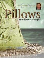 Christopher Nejman's Pillows : Designer Sewing Techniques by Christopher...