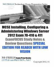 MCSE Installing, Configuring and Administering Windows Server 2012 Exam...