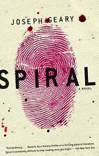Spiral: A Novel  by Joseph Geary paperback