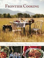 New Frontier Cooking: Recipes from Montana?s Mustang Kitchen, Sullivan, Carole