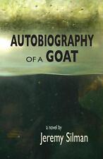 Autobiography of a Goat by Jeremy Silman (2013, Paperback)