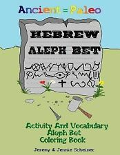 Ancient Paleo Hebrew Aleph Bet Coloring Book : Activity and Vocabulary Aleph...
