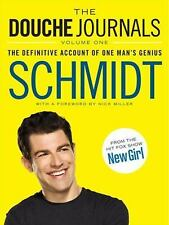 The Douche Journals: The Definitive Account of One Man's Genius-ExLibrary