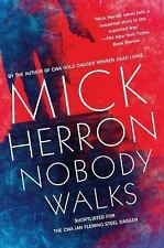 Nobody Walks by Mick Herron (2015, Paperback)