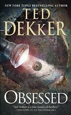 Obsessed by Ted Dekker  2015 Paperback