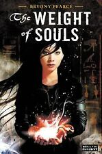 The Weight of Souls by Bryony Pearce (2013, Hardcover)