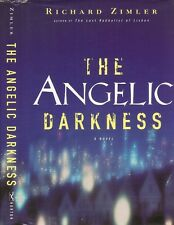 Richard Zimler - The Angelic Darkness - 1st/1st