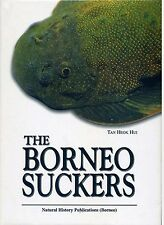 The Borneo Suckers: Revision of the Torrent Loaches of Borneo - Tan Heok Hui