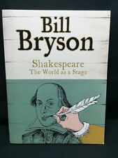 SHAKESPEARE: THE WORLD AS A STAGE - BILL BRYSON BOOK