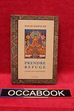 Prendre refuge : L'entrée dans le bouddhisme - Bokar Rimpoché - Livre - Occasion