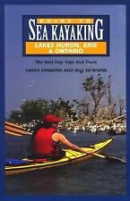 Guide to Sea Kayaking in Lakes Huron, Erie, and Ontario: The Best Day Trips and