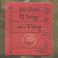 Drake, Bob-Drake, Bob - 13 Songs And A Thing CD NEW
