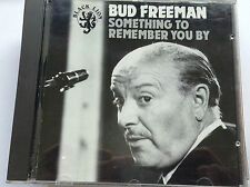 BUD FREEMAN SOMETHING TO REMEMBER BY 03139701532 1990 CD - FAST POST